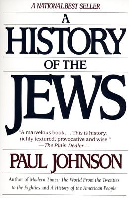 A History of the Jews By Johnson, Paul