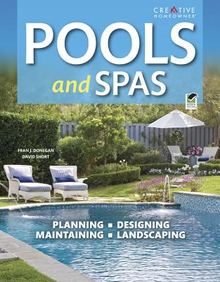 Pools & Spas By Donegan, Francis J./ Short, David